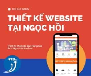 Thiết Kế Website Bán Hàng Giá Rẻ ở Ngọc Hồi KonTum